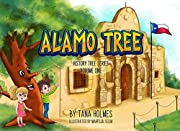 Alamo Tree (The History Tree Series Book 1)