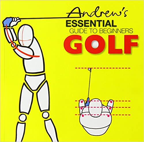 Book Andrew's Essential Guide to Begninners Golf