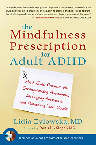Amazon the mindfulness prescription for adult adhd an 8 step the mindfulness prescription for adult adhd an 8 step program for strengthening attention fandeluxe Images