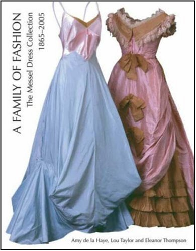 1865 Collection - A Family of Fashion: The Messel Dress Collection, 1865-2005