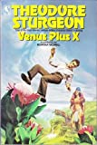 Venus Plus X, Sturgeon, Theodore, 0312944470