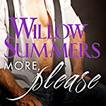 More, Please: Please Series, Volume 3 | Willow Summers