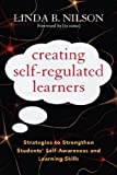 Creating Self-Regulated Learners, Linda Nilson, 1579228666