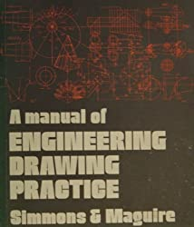 A Manual of Engineering Drawing Practice