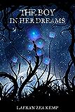 The Boy In Her Dreams (The Girl In Between Book 2)