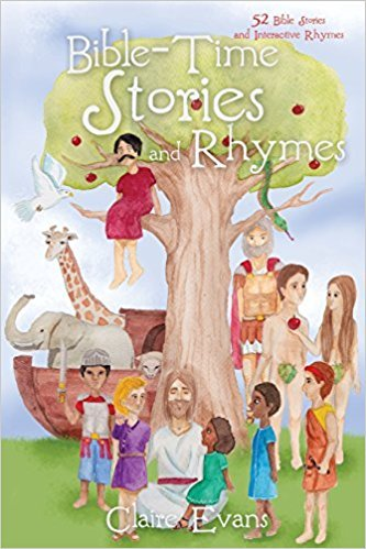 Bible-Time Stories and Rhymes: 52 Bible Stories and Interactive Rhymes