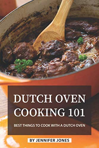 Dutch Oven Cooking 101: Best Things to Cook with a Dutch Oven