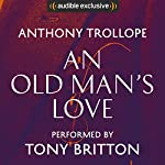 An Old Man's Love | Anthony Trollope