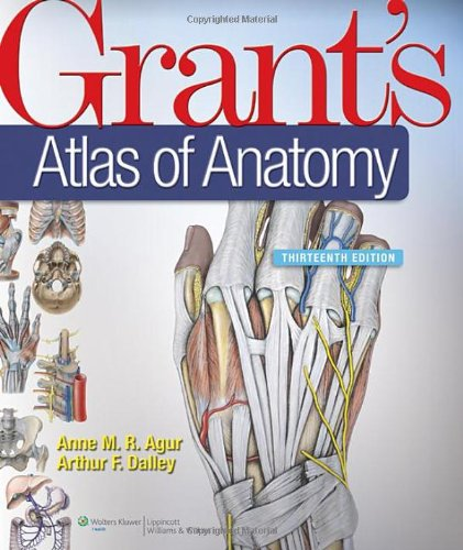 grants-atlas-of-anatomy-13th-edition