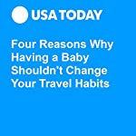 Four Reasons Why Having a Baby Shouldn't Change Your Travel Habits | Lotta Zachrisson