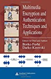 img - for Multimedia Encryption and Authentication Techniques and Applications (Internet and Communications) book / textbook / text book