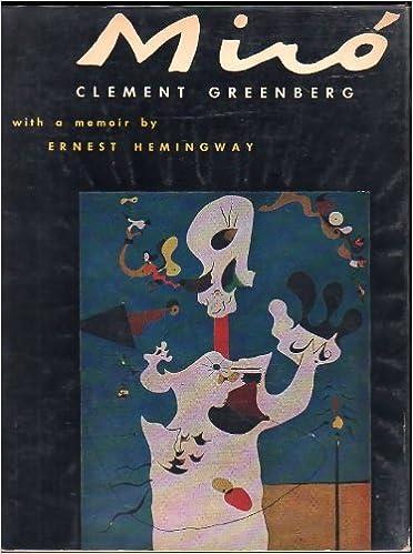 joan miro with a memoir by ernest hemingway