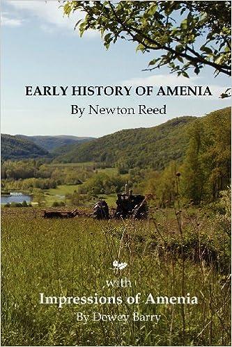 EARLY HISTORY OF AMENIA: Impressions of Amenia