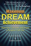 Maximum Dream Achievement, Kenn Renner and Eddie Smith, 1481850474