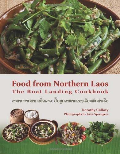 Download Food From Northern Laos: The Boat Landing Cookbook ebook