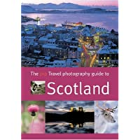 The Travel Photography Guide to Scotland