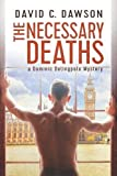 The Necessary Deaths