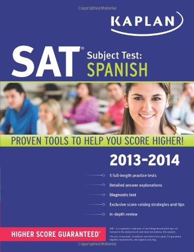 Kaplan SAT Subject Test Spanish 2013-2014 (Kaplan Test Prep) by Kaplan Publishing
