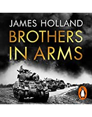 Brothers in Arms: A Legendary Tank Regiment's Bloody War from D-Day to VE Day