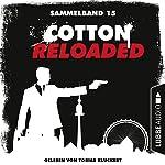 Cotton Reloaded: Sammelband 15 (Cotton Reloaded 43-45) | Christian Weis,Jürgen Benvenuti,Peter Mennigen