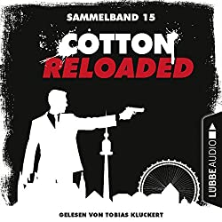 Cotton Reloaded: Sammelband 15 (Cotton Reloaded 43-45)