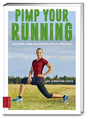 Pimp your Running: Lauf dich stark mit meinem Power-Workout