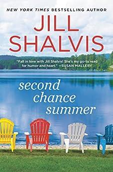 Second Chance Summer (Cedar Ridge Book 1) by [Shalvis, Jill]
