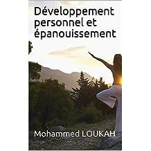 Développement personnel et épanouissement (French Edition)
