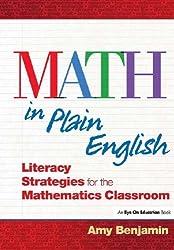 Math In Plain English: Literacy Strategies for the Mathematics Classroom