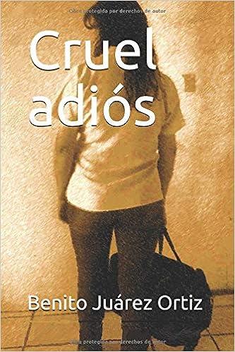 Cruel adiós (Spanish Edition) (Spanish)