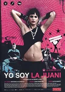 Yo soy la Juani (My Name Is Juani)