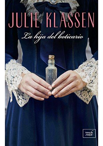 LA HIJA DEL BOTICARIO (Spanish Edition)