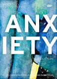 Wretched Worldview: Anxiety: The Biblical Cure