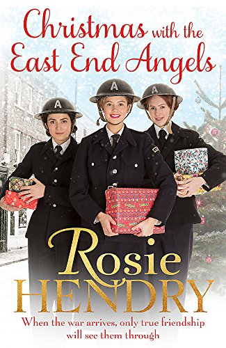Christmas with the East End Angels Rosie Hendry