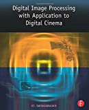 img - for Digital Image Processing with Application to Digital Cinema by K.S. Thyagarajan (2006-01-25) book / textbook / text book