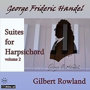Handel: Suites for Harpsichord, Vol. 2