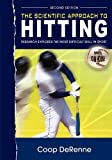 img - for The Scientific Approach to Hitting: Research Explores the Most Difficult Skill in Sport: Second Edition by Coop DeRenne (2011-02-28) book / textbook / text book