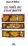 Guilhem d'Ussel, tome 07 :  Le Noël du Chat Botté par d'Aillon