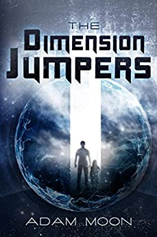 The Dimension Jumpers by [Moon, Adam]