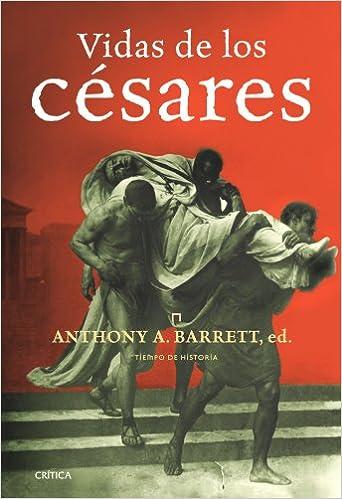 Vidas de los césares (Tiempo De Historia)