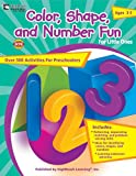 Color, Shape, and Number Fun for Little Ones, Ages 3-5, Heather L. Muench-Williams, 1573323802
