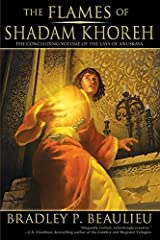 The Flames of Shadam Khoreh: The Concluding Volume of The Lays of Anuskaya Paperback