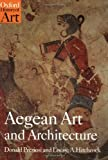 Aegean Art and Architecture, Donald Preziosi and Louise A. Hitchcock, 0192842080