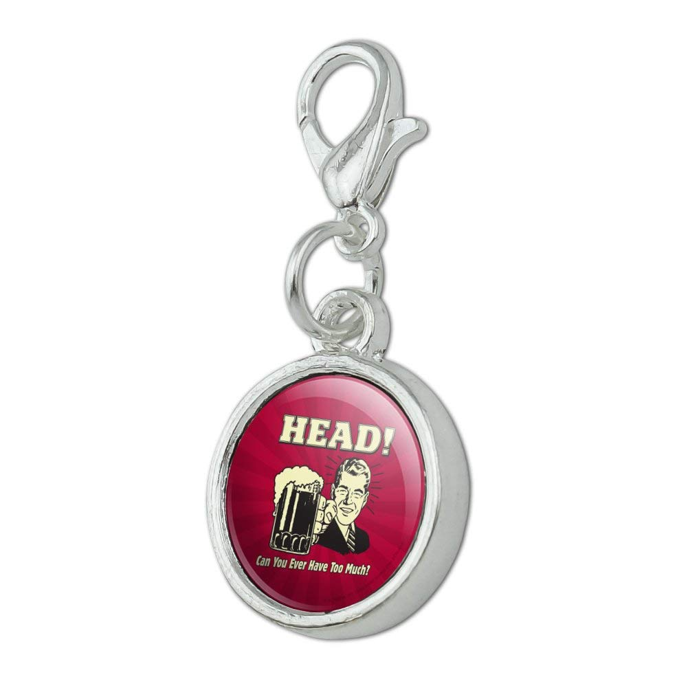 GRAPHICS /& MORE Head Can You Ever Have Too Much Funny Humor Retro Antiqued Bracelet Pendant Zipper Pull Charm with Lobster Clasp