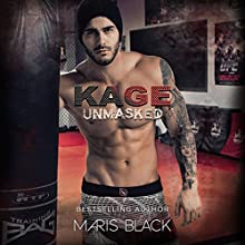 Kage Unmasked Audiobook by Maris Black Narrated by J. F. Harding