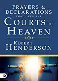 Prayers and Declarations that Open the Courts of