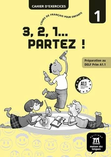 Download 3,2,1 Partez!: Cahier D'Exercices 1 (French Edition) PDF