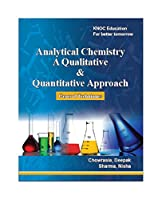 Analytical Chemistry A Qualitative & Quantitative approach Front Cover
