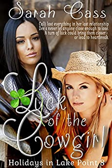 Luck of the Cowgirl (Holidays in Lake Point 8) by [Cass, Sarah]