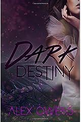 Dark Destiny Paperback